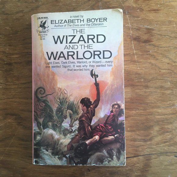 The Wizard and the Warlord by Elizabeth Boyer